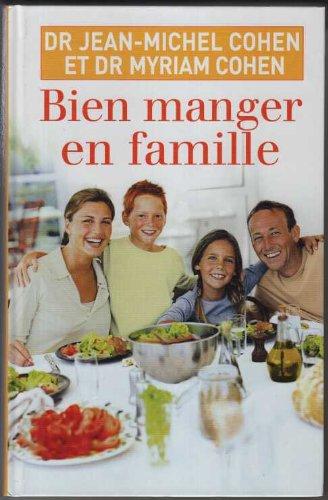 9782744182853: Bien manger en famille
