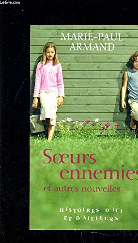 Soeurs enemies: Armand Marie-Paul