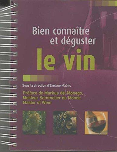 9782744184246: Bien connaître et déguster le vin