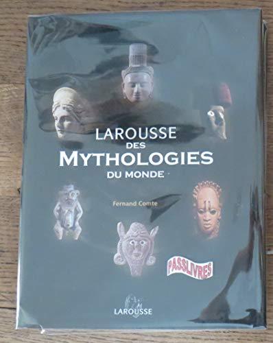 9782744186110: Larousse des mythologies du monde