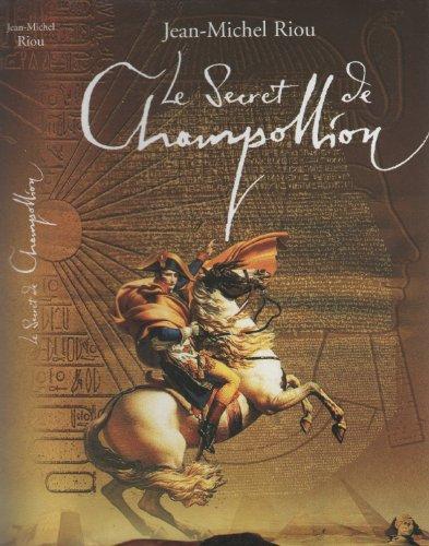 9782744187322: Le secret de Champollion