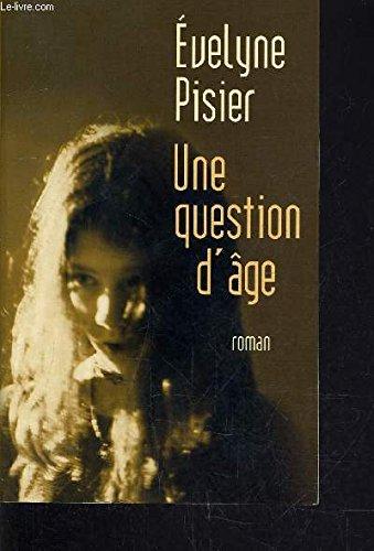 9782744187384: Une Question d'Age