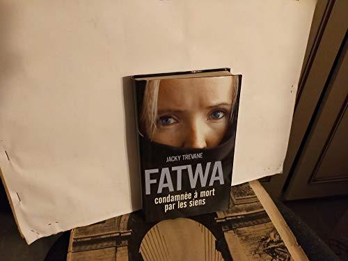 9782744187834: Fatwa : Condamnée à mort par les siens