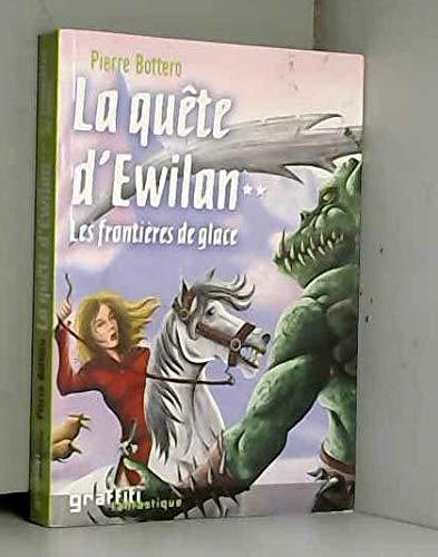 9782744187919: La quête d'Ewilan tome 2 Les frontières de glace