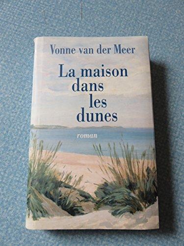 9782744188831: La Maison Dans Les Dunes