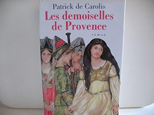 9782744189388: Les demoiselles de Provence
