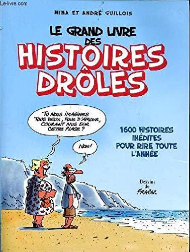 9782744190964: Le grand livre des histoires drôles 2007