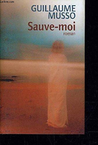 9782744191558: Sauve-Moi Roman