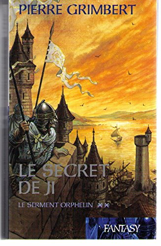 9782744191909: Le serment orphelin (Le secret de Ji), tome 2