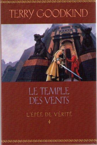 Le temple des vents , L'?p?e de v?rit? tome 4: GOODKING TERRY