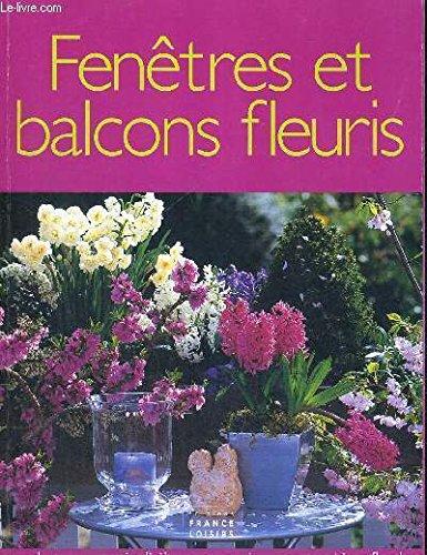 Fenetres et balcons fleuris: DESCAMPS GHISLAINE