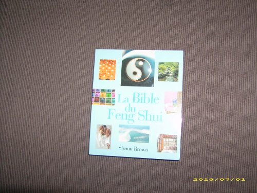 9782744192944: La Bible du Feng Shui