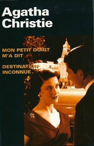 9782744194399: Mon Petit Doigt m'a Dit - Destination Inconnue