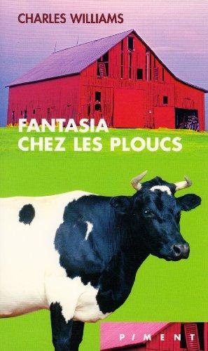 9782744195334: Fantasia chez les ploucs