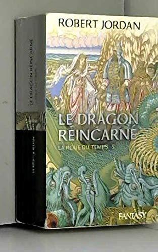 Le dragon réincarné: JORDAN ROBERT