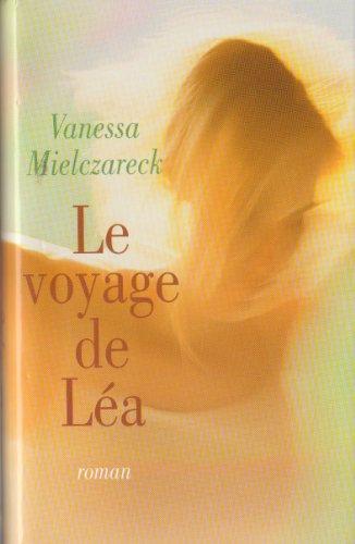 9782744196423: Le voyage de Léa