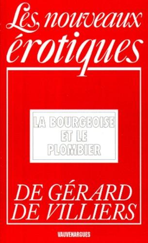 9782744301674: Bourgeoise et le plombier