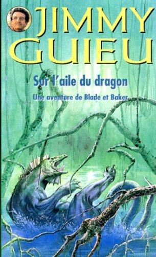 9782744302480: Sur l'aile du dragon