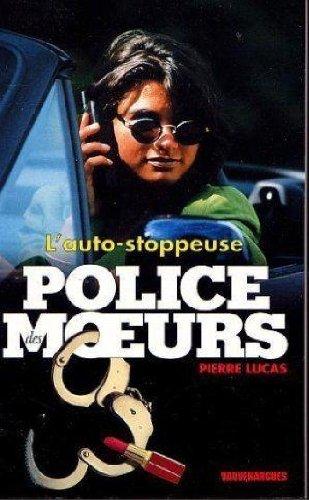 9782744307331: Police des moeurs n 148 - l'auto-stoppeuse