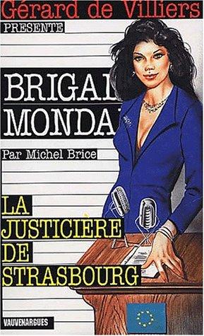 9782744307416: La justicière de Strasbourg
