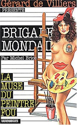 Brigade mondaine 225 la muse du peintre: Brice-M