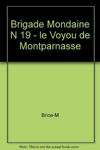 9782744308635: Brigade Mondaine N 19 - le Voyou de Montparnasse