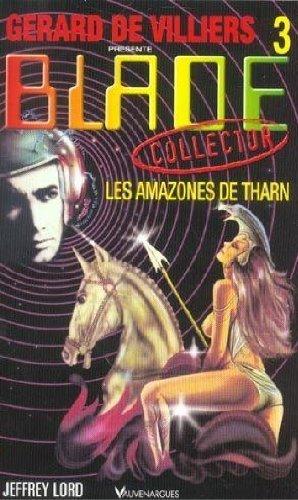 9782744308734: Blade N 3 - les Amazones de Tharn (French Edition)