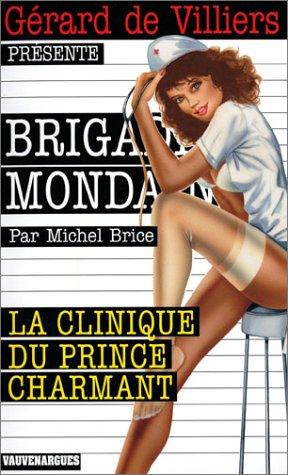 La clinique du Prince: M Brice