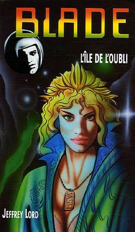 9782744310379: L'île de l'oubli (French Edition)