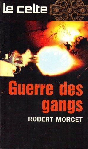 9782744311970: La guerre des gangs
