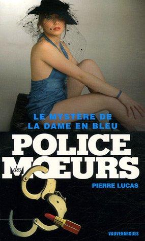 Le mystère de la dame en bleu: Pierre Lucas