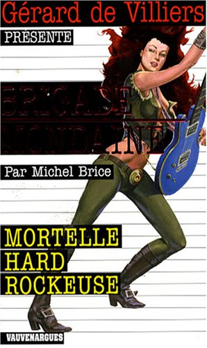 9782744314537: Mortelle hard rockeuse (French Edition)