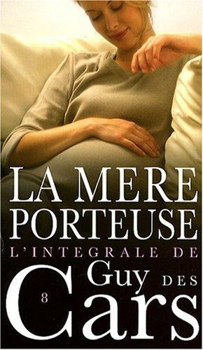 9782744315213: La mère porteuse (French Edition)