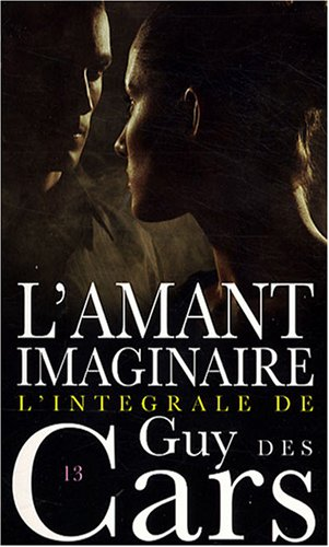 9782744315602: L'amant imaginaire (French Edition)