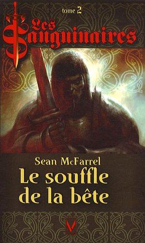 9782744315633: Les Sanguinaires, Tome 2 : Le Souffle de la B�te
