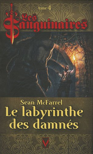 9782744315657: Les Sanguinaires, Tome 4 (French Edition)