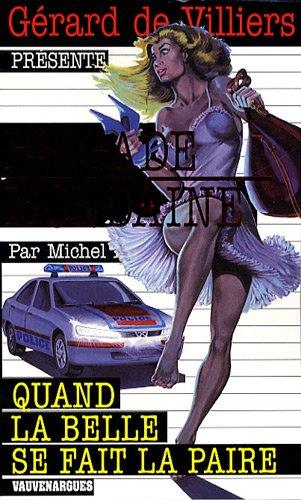 9782744315848: Quand la belle se fait la paire (French Edition)
