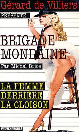 9782744315893: La femme derrière la cloison (French Edition)