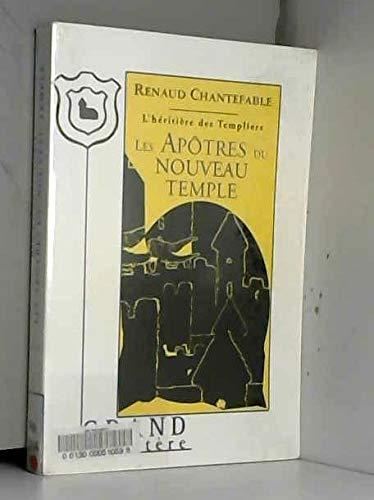 9782744405280: Les Apôtres du nouveau temple - L'héritière des templiers - Tome 3
