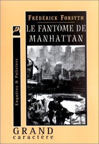 9782744405440: Le Fantôme de Manhattan