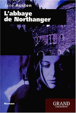 L'Abbaye de Northanger: Austen, Jane