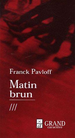 9782744406423: Matin brun