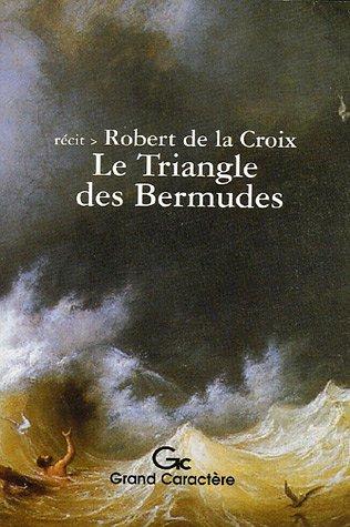 9782744406676: Le Triangle des Bermudes