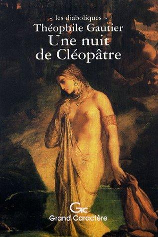 9782744406867: Une nuit de Cléopâtre