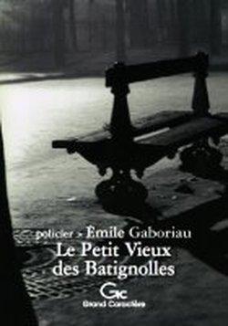 9782744407161: Petit Vieux des Batignolles Ned