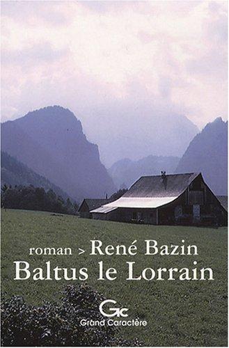 9782744407260: Baltus le Lorrain