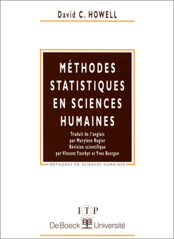MÃ thode statistique en sciences humaines: Howell