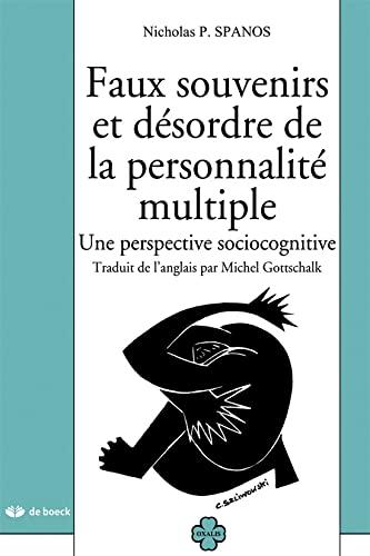 9782744500473: Faux souvenirs et désordre de la personnalité multiple