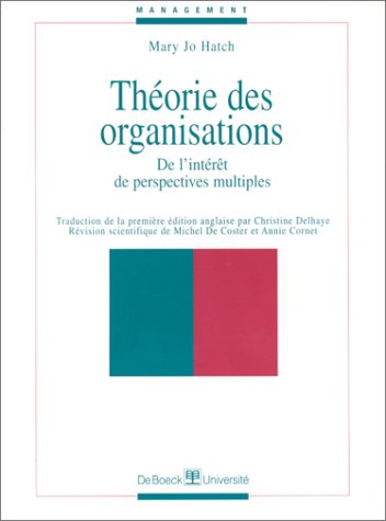 9782744500640: THEORIE DES ORGANISATIONS. De l'int�r�t de perspectives multiples