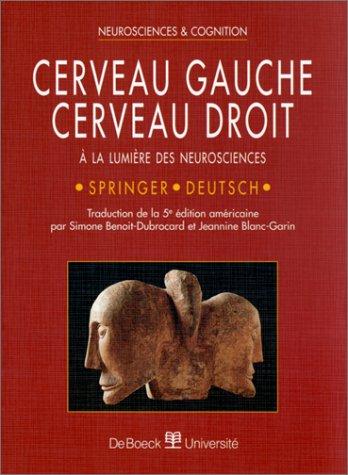 9782744500664: CERVEAU GAUCHE, CERVEAU DROIT. A la lumière des neurosciences, 5ème édition